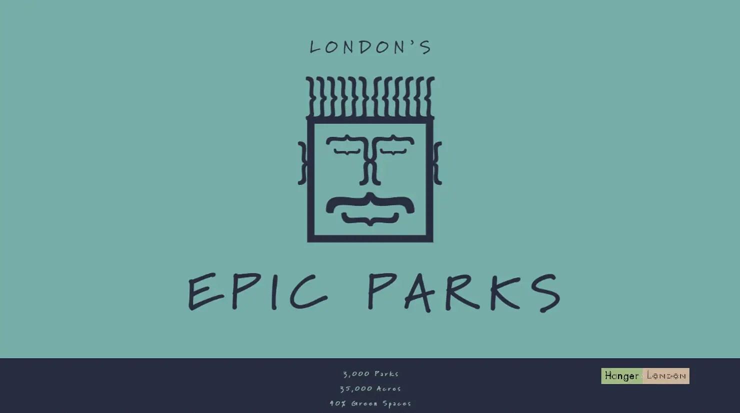 Londons Epic Parks