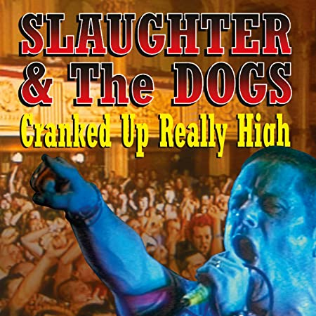 Cranked Up Really High VINYL The Dogs Limited Edition 1