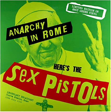 Anarchy in Rome Limited Edition on Snot Green Vinyl) 1