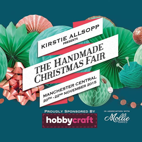 The Handmade Christmas Fair with Kirstie Allsopp and Mollie Makes