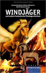Windjäger und andere fantastische Pferdegeschichten