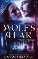 """""""A Wolf's Fear"""", cover of book 2 of the Wolves of the South series"""