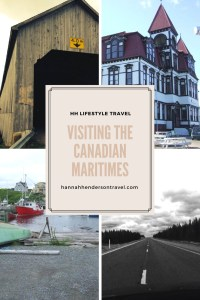 Visiting the Canadian Maritimes - HH Lifestyle Travel