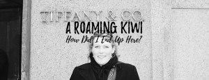 A Roaming Kiwi - How Did I End Up Here? HH Lifestyle Travel