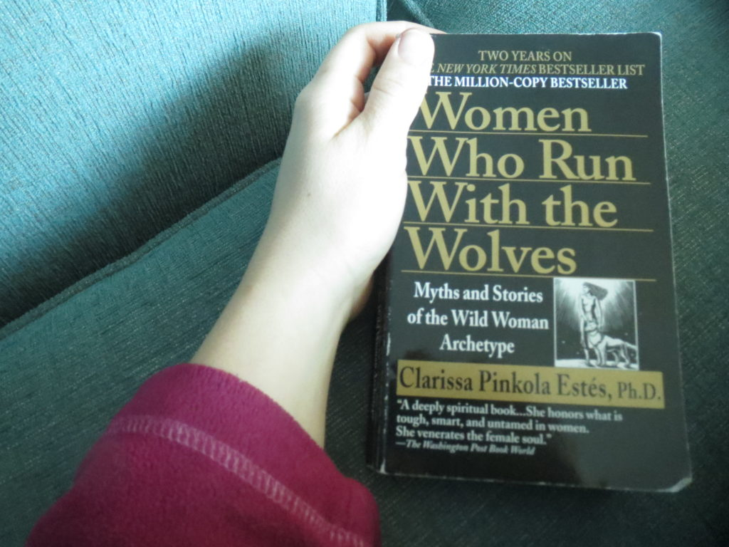 Women Who Run With the Wolves; truly awesome