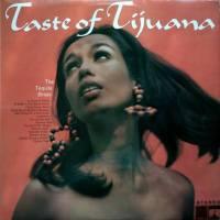 A Taste Of Tijuana
