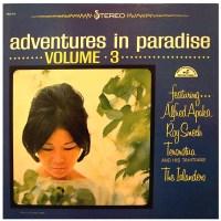 Adventures in Paradise Vol. III