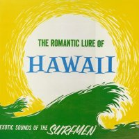 The Romantic Lure Of Hawaii