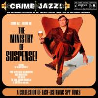 Crime Jazz - Volume 01 - The Ministry Of Suspense!