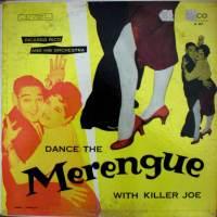 Dance the Merengue with Killer Joe