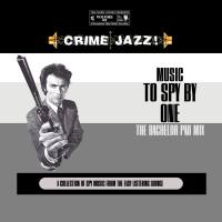 Crime Jazz - Volume 02 - Music To Spy By 1