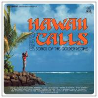 Hawaii Calls (Songs of the Golden People)