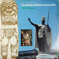 Kamehameha Chants
