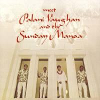 Meet Palani Vaughan and The Sunday Manoa