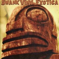 Swank Vinyl Exotica I
