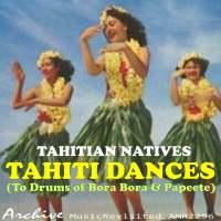 Tahiti Dances (to Drums of Bora Bora & Papeete)