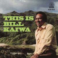 This is Bill Kaiwa