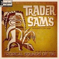 Trader Sam's Tropical Sounds Of Tiki Vol. 1