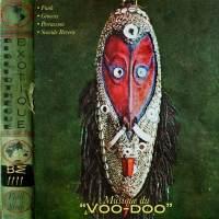 Bibliothèque Exotique: Volume 4 - Musique du Voo-Doo