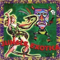Jungle Exotica, Volume 2