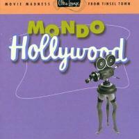 Ultra Lounge Mondo Hollywood