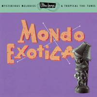 Ultra Lounge Mondo Exotica