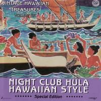 Vintage Hawaiian Treasures Vol. 6 - Night Club Hula Hawaiian Style