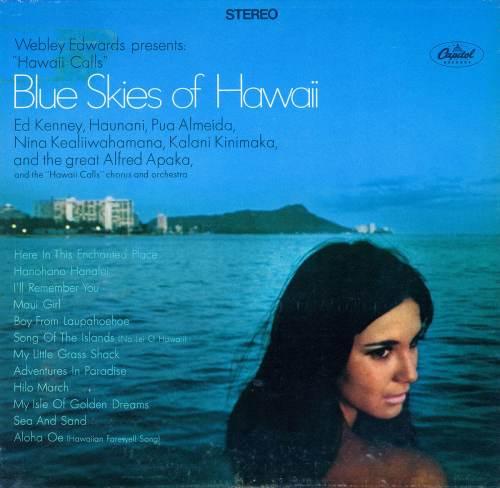 Hawaii Calls - Blue Skies of Hawaii