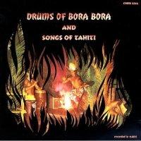 Drums of Bora Bora – Songs of Tahiti