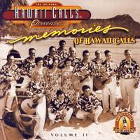 Memories Of Hawai`i Calls, Vol. II