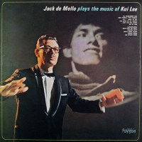 Jack de Mello Plays The Music Of Kui Lee