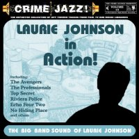 Crime Jazz - Volume 15 - Laurie Johnson In Action!
