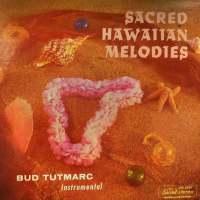 Sacred Hawaiian Melodies