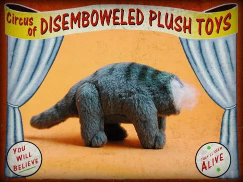 Mr. Plushie No-Head (Circus of Disemboweled Plush Toys)