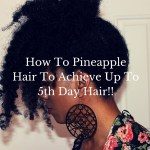 How To Pineapple Your Hair To Achieve 5th Day Hair!!