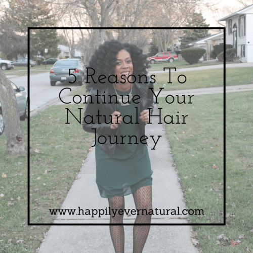 5 Reasons to continue your natural hair journey