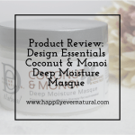 Product Review: Design Essentials Coconut & Monoi Deep Moisture Masque + GIVEAWAY!!!