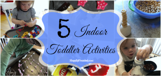 5 Indoor Toddler Activities for a rainy day | HappilyFrazzled.com