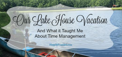 A photo album shared from our lake house family vacation and what that trip taught me about time management | HappilyFrazzled.com