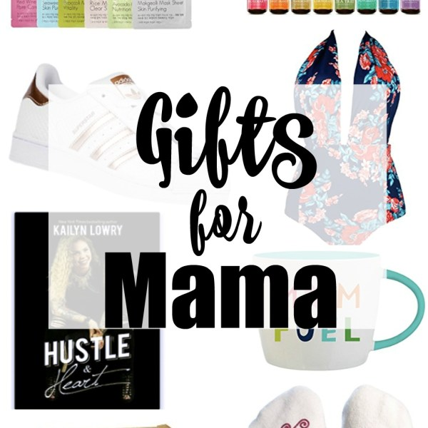 Gifts for Mama