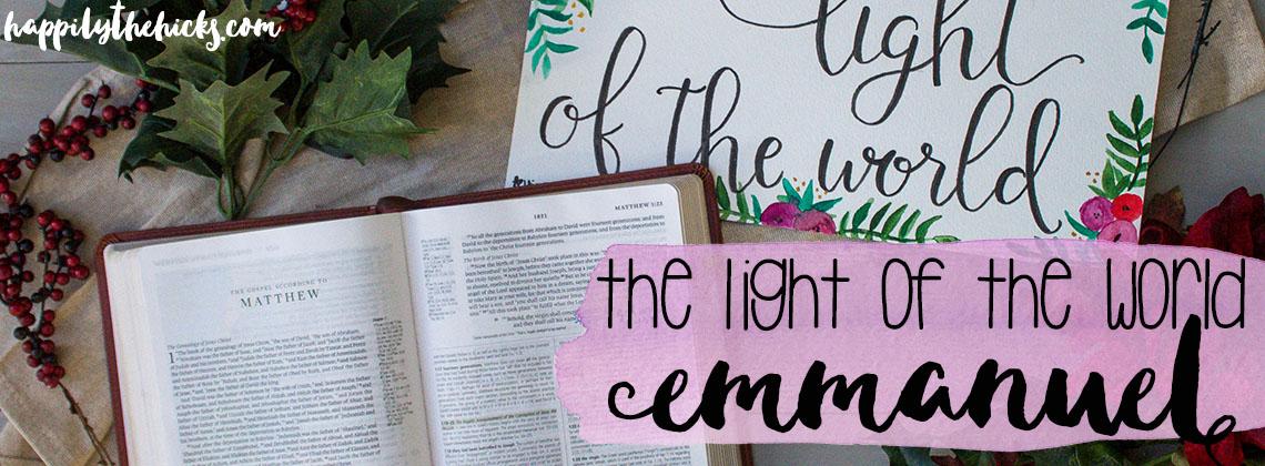 The Light of The World (Emmanuel)