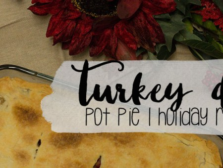 Turkey Dinner Pot Pie - Holiday Recipe Series | read more at happilythehicks.com
