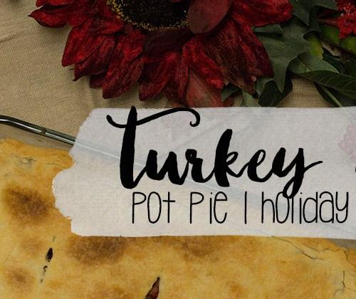 Turkey Dinner Pot Pie - Holiday Recipe Series | read more at happilythehicks.com