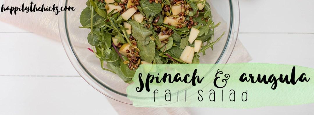 Spinach and Arugula Fall Salad | read more at happilythehicks.com