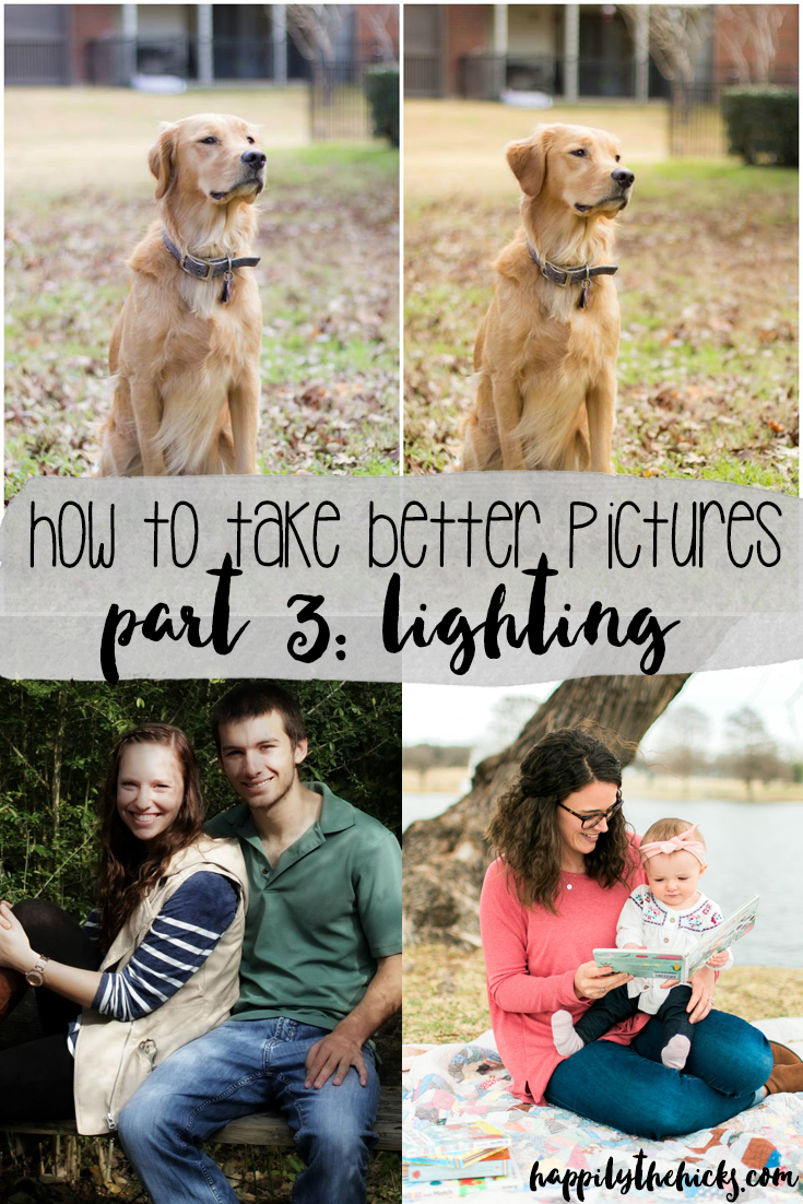 How to Take Better Pictures- Part 3: Lighting