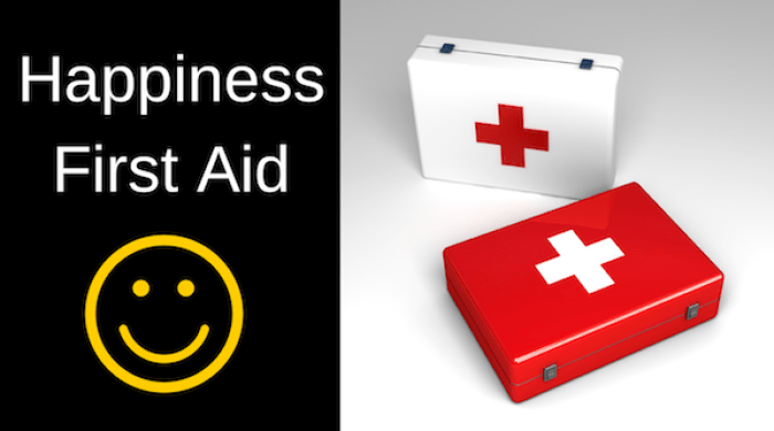 Happiness first aid