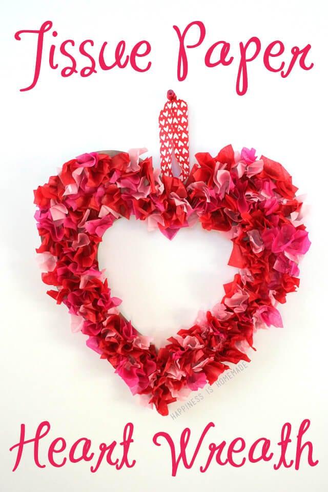 Valentines Kids Craft Tissue Paper Heart Wreath