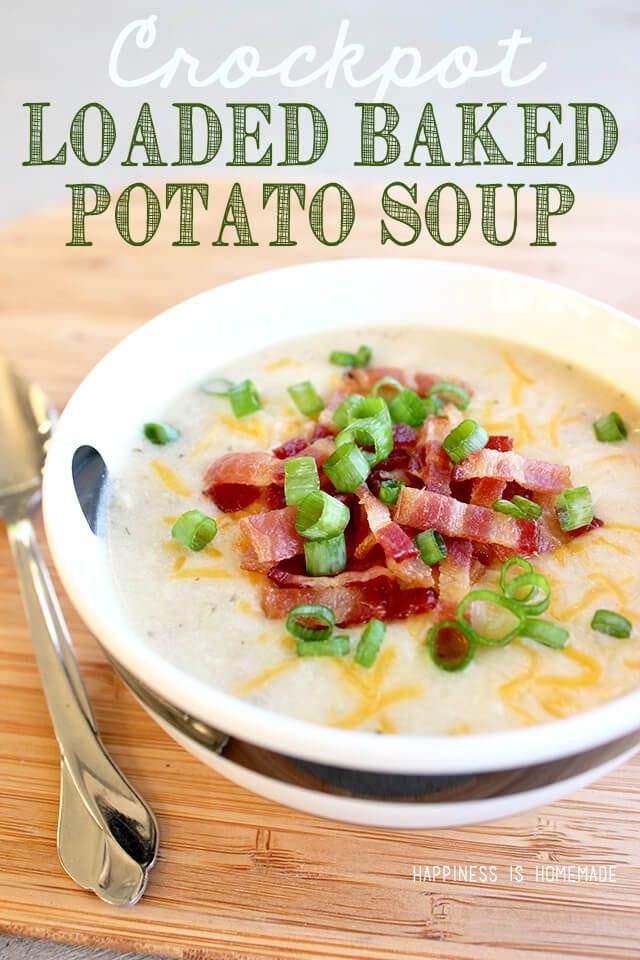 Crockpot Loaded Baked Potato Soup Recipe
