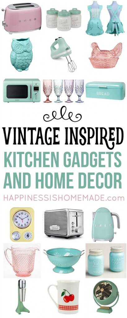 Vintage Inspired Kitchen Decor Gadgets Happiness Is Homemade