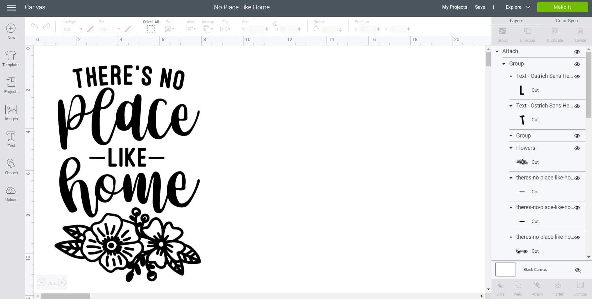 """Cricut Design Space screenshot with """"There's No Place Like Home"""" design"""